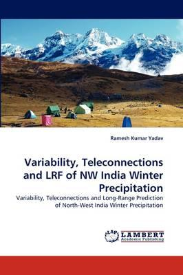 Variability, Teleconnections and LRF of NW India Winter Precipitation