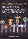 20 Grandes Conspiraciones De La Historia / 20 great conspiracies of history