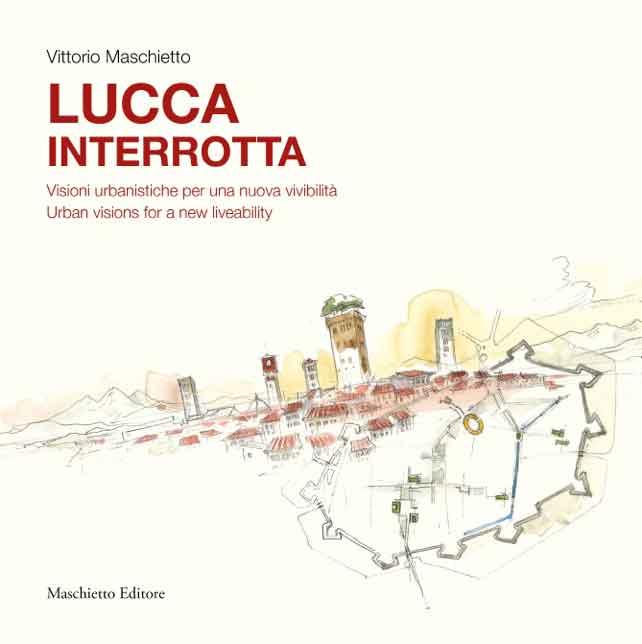 Lucca interrotta