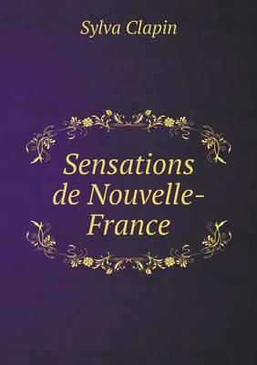 Sensations de Nouvelle-France