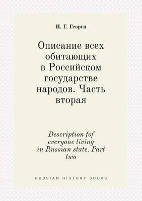 Description Fof Everyone Living in Russian State. Part Two