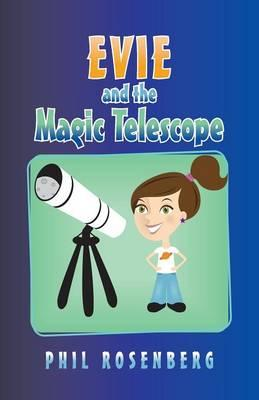 Evie and the Magic Telescope
