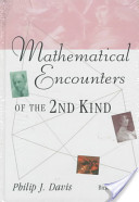 Mathematical Encounters of the Second Kind