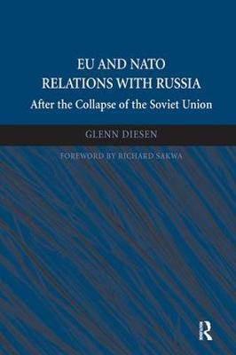 EU and NATO Relations with Russia