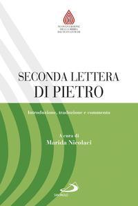 Seconda lettera di Pietro. Introduzione, traduzione e commento