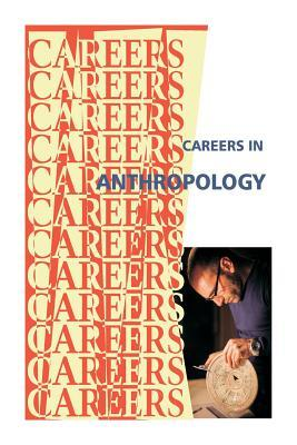 Careers in Anthropology - Archaeology
