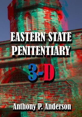 Eastern State Penitentiary 3-d