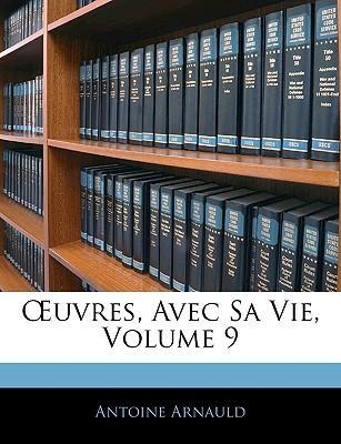 Uvres, Avec Sa Vie, Volume 9