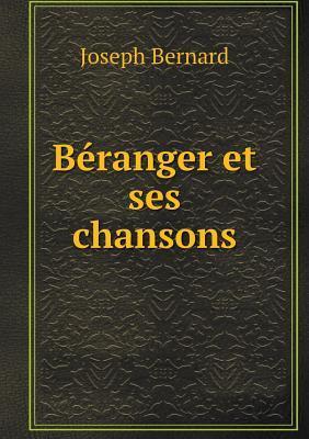 Beranger Et Ses Chansons