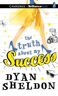 The Truth About My Success