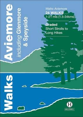 Walks Aviemore including Glenmore & Speyside (Hallewell Pocket Walking Guides)