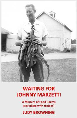 Waiting for Johnny Marzetti