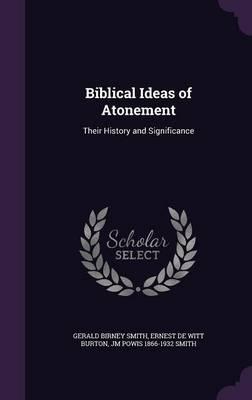 Biblical Ideas of Atonement