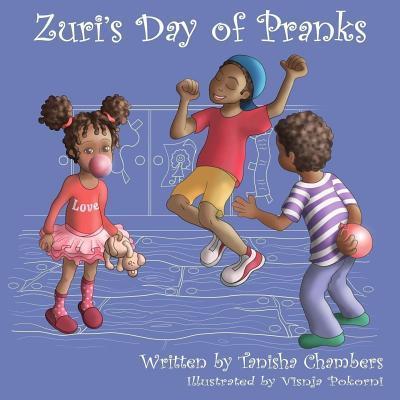 Zuri's Day of Pranks