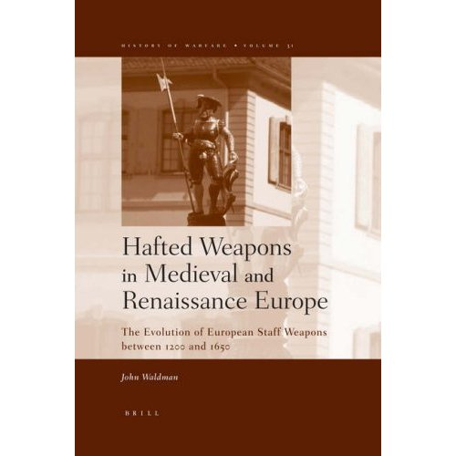 Hafted Weapons in Medieval and Renaissance Europe