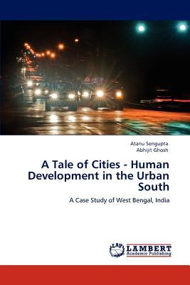 A Tale of Cities - Human Development in the Urban South