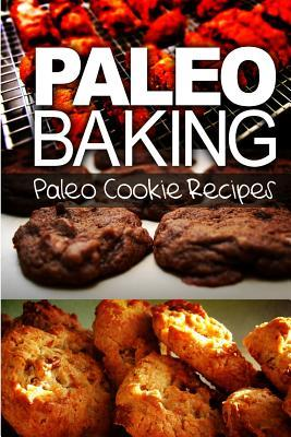 Paleo Baking Cookie Recipes