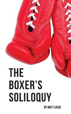The Boxer's Soliloqu...