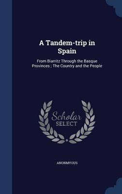 A Tandem-Trip in Spain