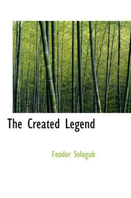 The Created Legend