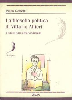 La filosofia politica di Vittorio Alfieri