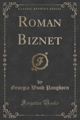 Roman Biznet (Classic Reprint)