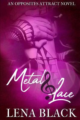 Metal & Lace
