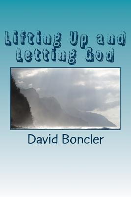 Lifting Up and Letting God