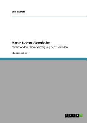 Martin Luthers Aberglaube