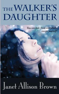 The Walker's Daughter