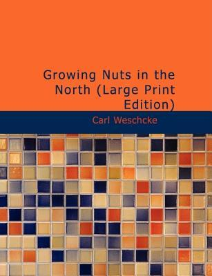 Growing Nuts in the ...