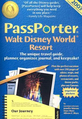 Passporter Walt Disney World Resort 2003