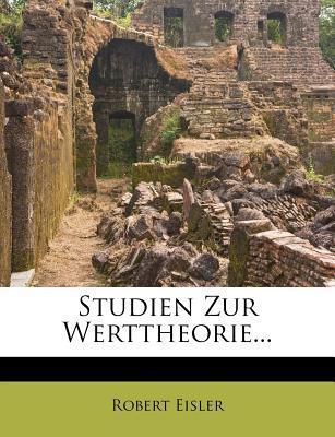 Studien Zur Werttheorie...