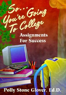 So ... You're Going to College