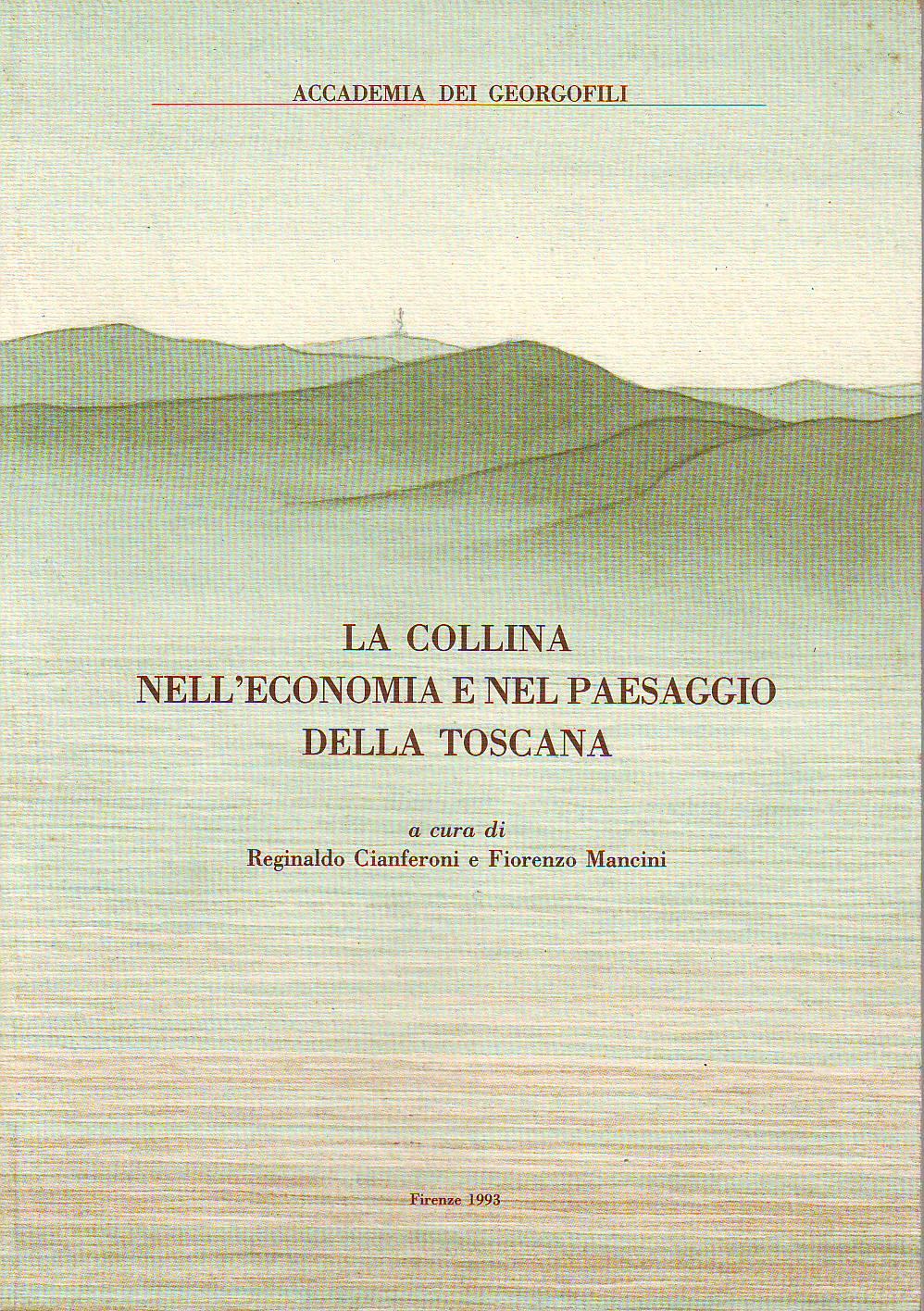 La collina nell'economia e nel paesaggio della Toscana