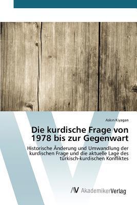 Die kurdische Frage von 1978 bis zur Gegenwart