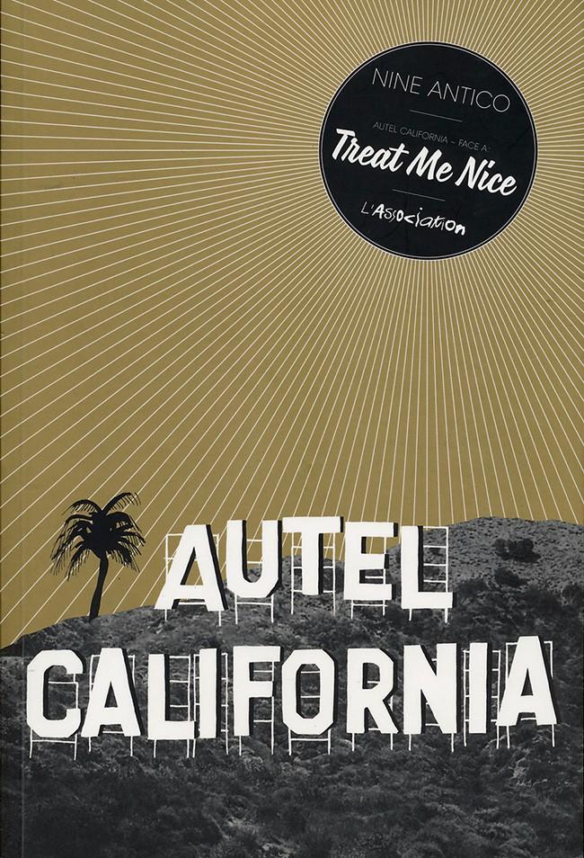 Autel California, Tome 1