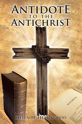 Antidote to the Antichrist
