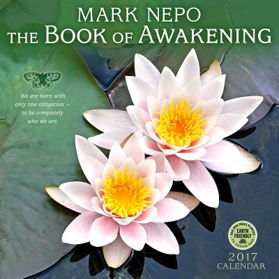 Mark Nepo - Book of Awakening 2017 Calendar