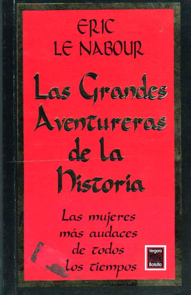 Las Grandes Aventureras de La Historia