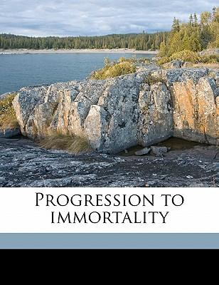 Progression to Immortality