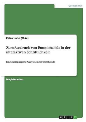 Zum Ausdruck von Emotionalität in der interaktiven Schriftlichkeit
