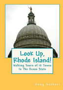 Look Up, Rhode Island! Walking Tours of 12 Towns in the Ocean State