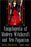 The Encyclopedia of Modern Witchcraft and Neo-Paganism