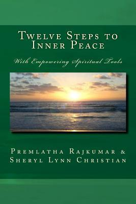 Twelve Steps to Inner Peace