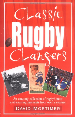Classic Rugby Clangers