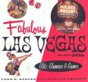 Fabulous Las Vegas in the 50s
