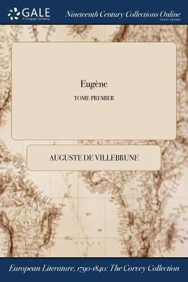 Eugène; TOME PREMIER