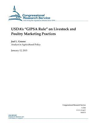 Usdaæs Gipsa Rule on Livestock and Poultry Marketing Practices