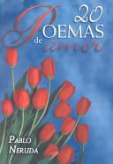 20 Poemas De Amor Y Una Cancion Desesperada/ 20 Poems And A Desperate Song